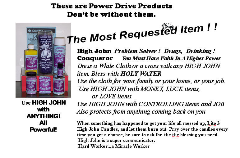 High John Conqueror for money, luck, and love.