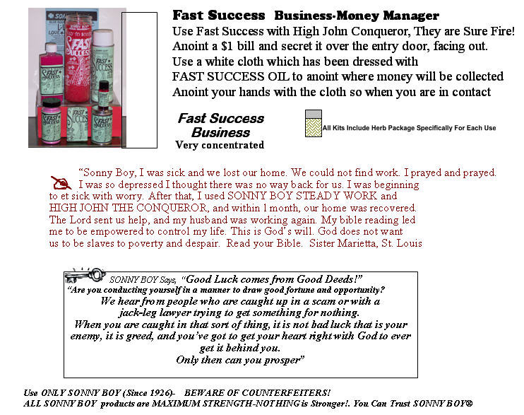 Sonny Boy Spiritual Products and faith help with Steady Work, Fast